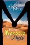 From Morocco to Paris - Lydia Nyx