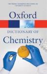Oxford Dictionary of Chemistry - John Daintith