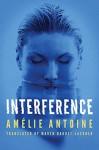 Interference - Amélie Antoine, Maren Baudet-Lackner