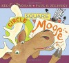 Circle, Square, Moose by Bingham, Kelly (2014) Hardcover - Kelly Bingham