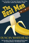 The Best Man: A Dark Comedy - Duncan Whitehead