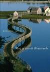 Moi, Je Suis de Bouctouche: Les Racines Bien Ancr Es - Donald J. Savoie