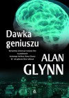 Dawka geniuszu - Alan Glynn, Tomasz Wilusz