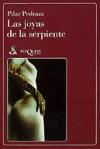 Las joyas de la serpiente - Pilar Pedraza