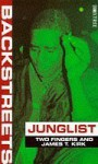 Junglist (Backstreet) - Two Fingers, James T. Kirk