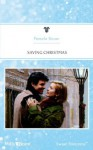 Mills & Boon : Saving Christmas - Pamela Bauer