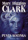 Pusta kołyska - Mary Higgins Clark