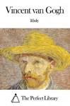 Works of Vincent van Gogh - Vincent van Gogh