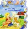 ministeps® Bücher: Wer macht miau? Wer bellt Wau-wau?: Ab 18 Monaten - Sandra Grimm, Ana Weller