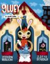 Gluey: A Snail Tale - Vivian Walsh, J. Otto Seibold