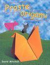 Proste origami Zwierzęta - David Mitchell