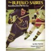 Buffalo Sabres: Swashbucklers of the Ice - Stan Fischler