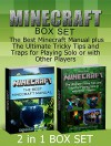 Minecraft Box Set: The Best Minecraft Manual plus The Ultimate Tricky Tips and Traps for Playing Solo or with Other Players (Minecraft, Minecraft Box Set, minecraft comics) - Donald Wright, Mark Allen