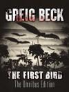 The First Bird: Omnibus Edition - Greig Beck