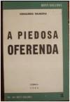 A Piedosa Oferenda - Fernando Namora