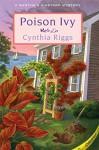 Poison Ivy: A Martha's Vineyard Mystery (Martha's Vineyard Mysteries) - Cynthia Riggs
