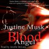 Blood Angel - Justine Musk, Arielle DeLisle