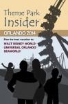 Theme Park Insider: Orlando 2014 - Robert Niles