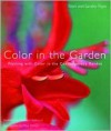 Color in the Garden: Planting with Color in the Contemporary Garden - Nori Pope, Sandra Pope