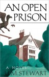 An Open Prison - J.I.M. Stewart