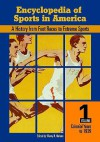 Encyclopedia Of Sports In America: A History From Foot Races To Extreme Sports - Murry Nelson