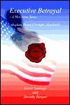 Executive Betrayal: A Max Stone Series - Edwin Santiago, Dorothy Harper