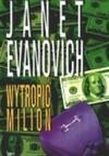 Wytropić milion - Janet Evanovich