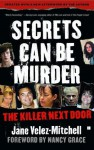 Secrets Can Be Murder - Nancy Grace, Jane Velez-Mitchell