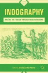 """Indography: Writing the """"Indian"""" in Early Modern England (Signs of Race) - Jonathan Gil Harris"""