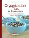 Organization Tips for Scrapbookers - Creating Keepsakes Books