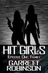 Hit Girls: Episode 1 - Garrett Robinson