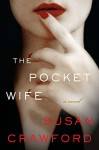 The Pocket Wife: A Novel - Susan Crawford