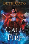 Call of Fire (Blood of Earth) - Beth Cato