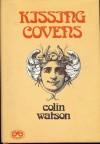 Kissing Covens - Colin Watson