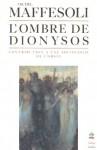 L'ombre de Dionysos - Michel Maffesoli
