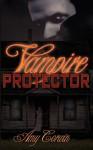 Vampire Protector - Amy Corwin