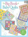 The Big Book of Baby Quilts - Martingale