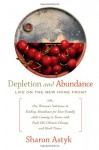 Depletion and Abundance: Life on the New Home Front - Sharon Astyk