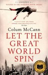 Let The Great World Spin - Colum McCann