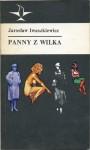 Panny z Wilka i inne opowiadania - Jarosław Iwaszkiewicz