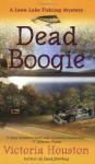 Dead Boogie - Victoria Houston