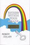 Riches Within Your Reach: The Law of the Higher Potential - Robert Collier