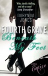 Fourth Grave Beneath My Feet (Charley Davidson) - Darynda Jones