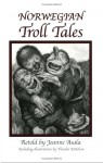 Norwegian Troll Tales - Joanne Asala