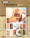 A Designer's Eye for Scrapbooking - Ali Edwards, Creating Keepsakes, Becky Higgins