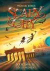 Der Bezwinger der Dämonen (Scary City 03) - Michael Borlik