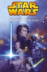 Star Wars, Episode III - Revenge of the Sith (Graphic Novel) - Miles Lane, Doug Wheatley