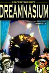 Geoffrey Thorne's Dreamnasium, Vol. 1 - Geoffrey Thorne