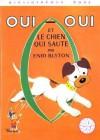 Oui-Oui et le chien qui saute - Enid Blyton, Jeanne Hives