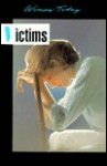Victims (Women Today Series) - Leslie McGuire